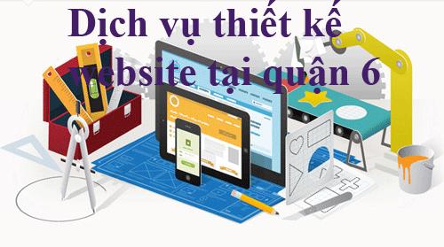 Dịch vụ thiết kế website tại quận 6