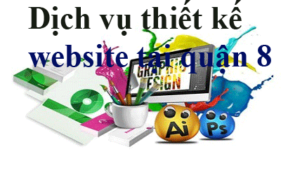 Dịch vụ thiết kế website tại quận 8
